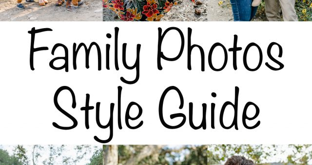 Family Session Style Guide